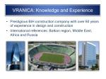 vranica knowledge and experience