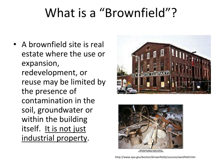 issues of the development of brownfield sites Dclg figures (2010) suggests approximately 35,000 ha of this brownfield land is suitable for housing development, further establishing the potential of brownfield in creating sustainable communities combining housing, retail, as well as commercial or industrial development brownfield first: making better use of our land is the latest is a series of eic work on sustainable development, and contaminated land.