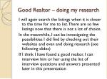 good realtor doing my research