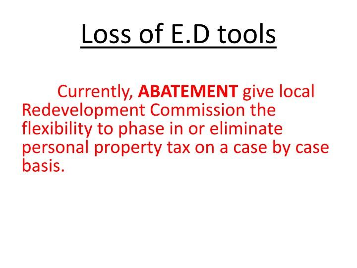 Loss of E.D tools