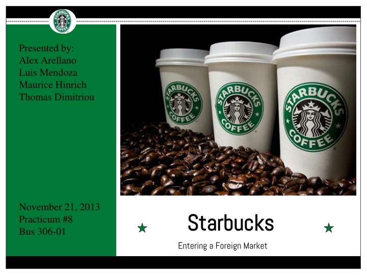starbucks entry modes in egypt 5 ways starbucks turns a global business the prospect of a new starbucks opening in a particularly protective montreal in canada, the us, egypt, the.