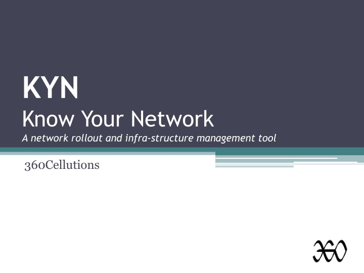 kyn know your network a network rollout and infra structure management tool n.