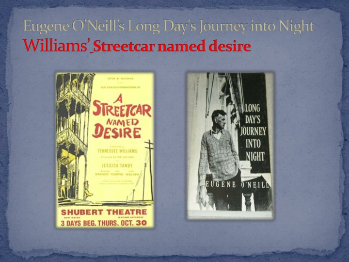 """description of characters from long days journey into night by oneill Character's analysis of long day's journey into night presented  """"long days  journey into night"""" by eugene o'neil (1888-1953) 3."""