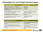 meaningful use and provider business impacts