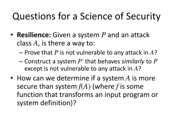 Questions for a Science of Security