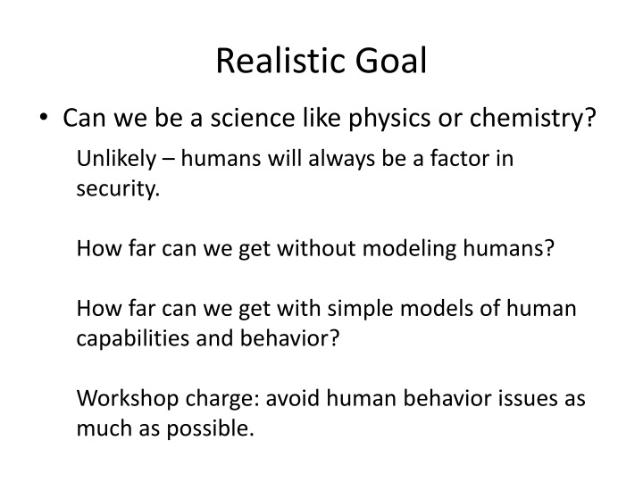 Realistic Goal