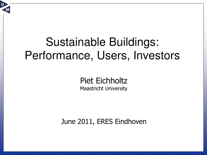 Sustainable buildings performance users investors