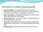 victims in utah continued