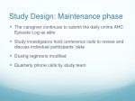 study design maintenance phase