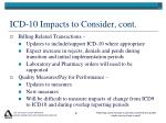 icd 10 impacts to consider cont