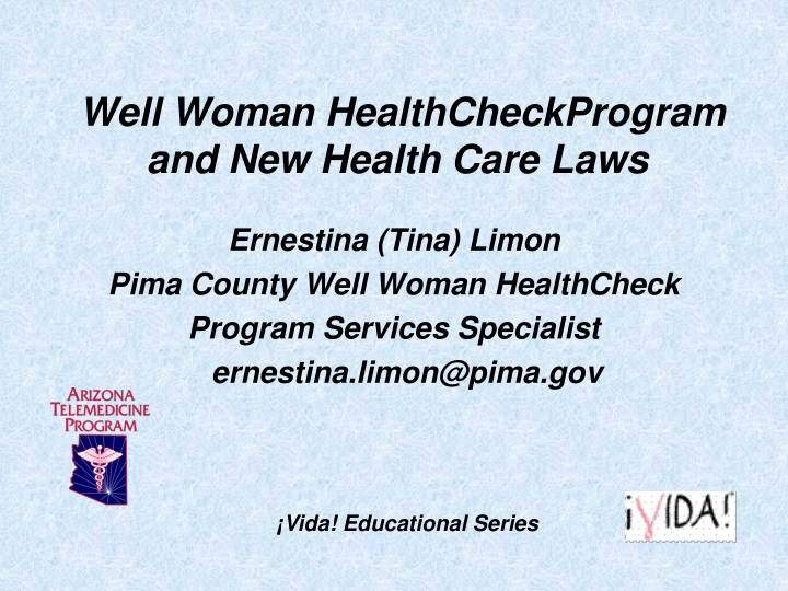 well woman healthcheckprogram and new health care laws n.