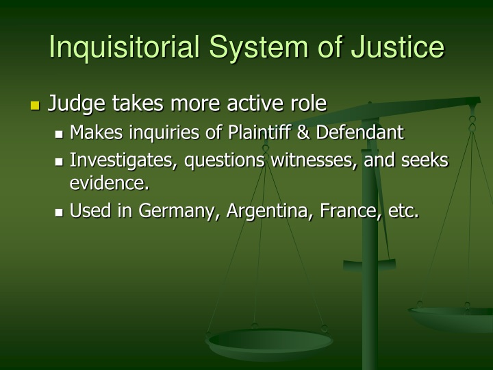 Inquisitorial System of Justice
