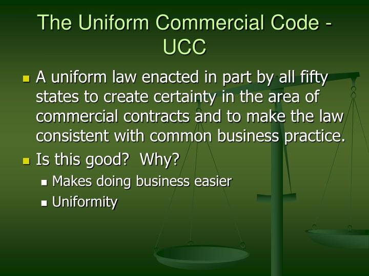 The Uniform Commercial Code - UCC