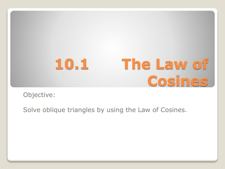 10 1 the law of cosines n.