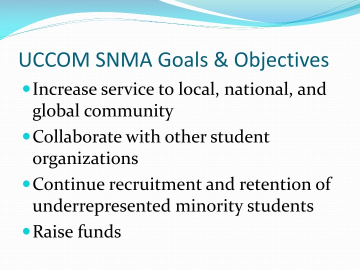 UCCOM SNMA Goals & Objectives