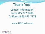 thank you contact information iowa 515 777 9208 california 866 873 7374 www urfresh com