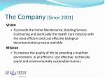 the company since 2001