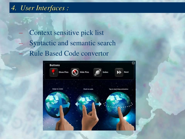 4.  User Interfaces :