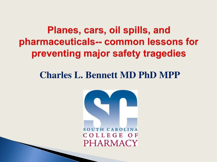 planes cars oil spills and pharmaceuticals common lessons for preventing major safety tragedies n.