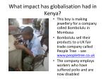 what impact has globalisation had in kenya1