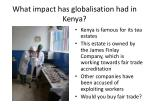 what impact has globalisation had in kenya5