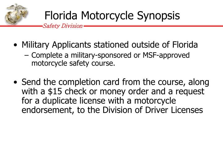 Florida Motorcycle Synopsis