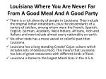 louisiana where you are never far from a good meal and a good party