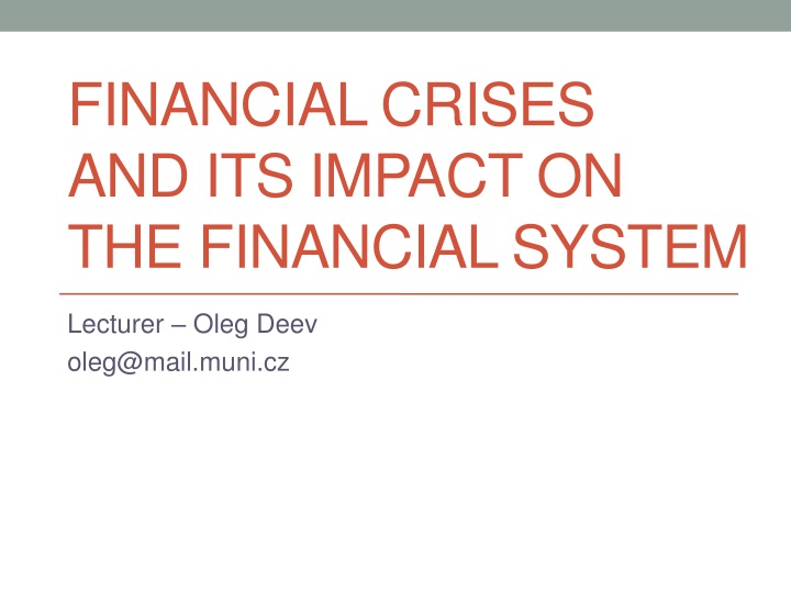 financial crises and its impact on the financial syste m n.