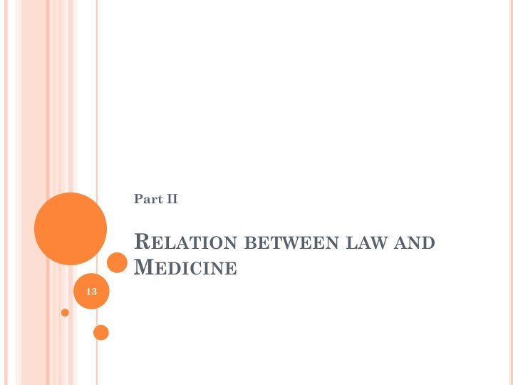 Relation between law and Medicine