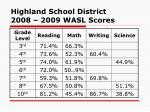 highland school district 2008 2009 wasl scores