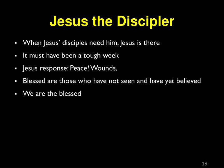 Jesus the Discipler