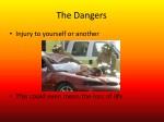 the dangers