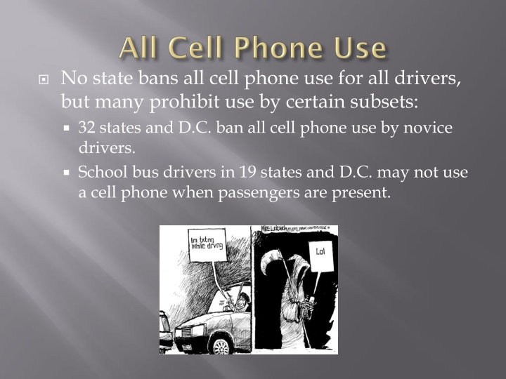 banning cell phone usage while driving essay Study shows driving while talking on a mobile (cell phone) is as bad as drink-driving a study has shown that driving while using a mobile (cell) phone is as bad as driving with a blood-alcohol level over the limit.
