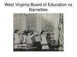west virginia board of education vs barnettee
