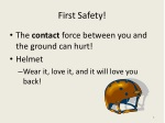 first safety