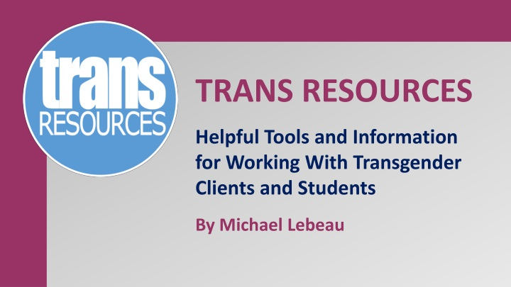 trans resources helpful tools and information n.