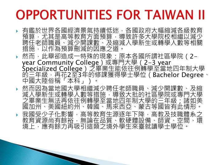 OPPORTUNITIES FOR TAIWAN II