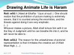 drawing animate life is haram