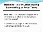 haram to talk or laugh during lovemaking or potty times
