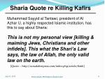 sharia quote re killing kafirs