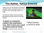 the author yahiya emerick