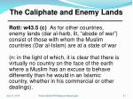 the caliphate and enemy lands