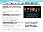 the foxes are in the white house