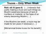 truces only when weak
