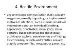 4 hostile environment