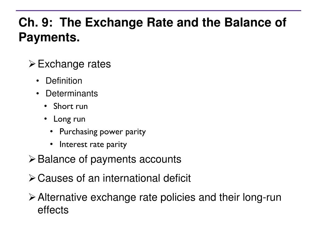 ppt - ch. 9: the exchange rate and the balance of payments