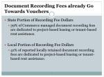 document recording fees already go towards vouchers