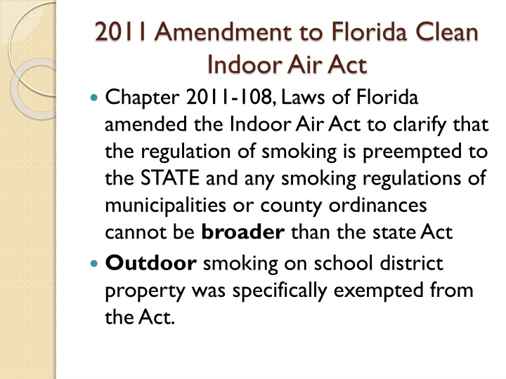 2011 Amendment to Florida Clean Indoor Air Act