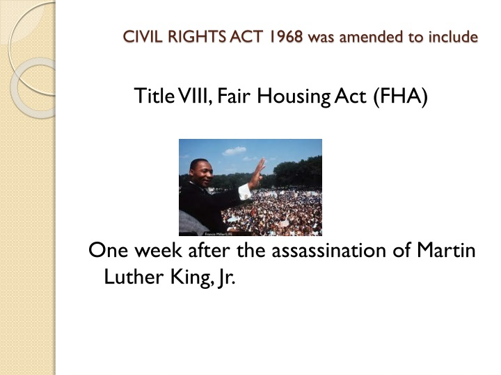 Civil rights act 1968 was amended to include