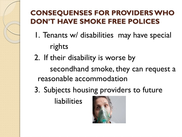CONSEQUENSES FOR PROVIDERS WHO DON'T HAVE SMOKE FREE POLICES
